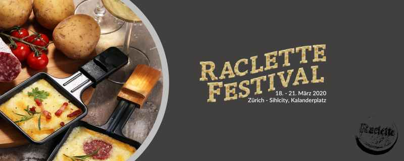 1st Raclette Festival / 18 - 21 march 2020